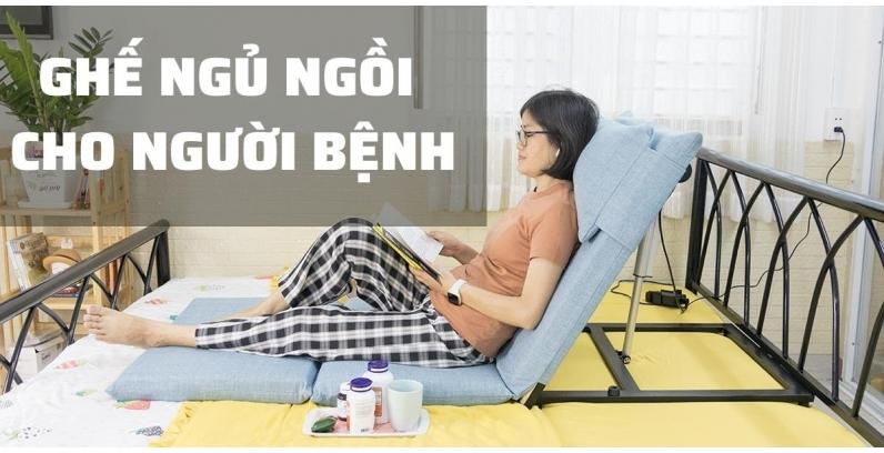 Những mẫu ghế ngủ ngồi cho người bệnh tốt nhất thị trường