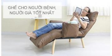 Những mẫu ghế nằm thư giãn , nằm ngả lưng dành cho người già , người bệnh tốt nhất ở TPHCM và Hà Nội